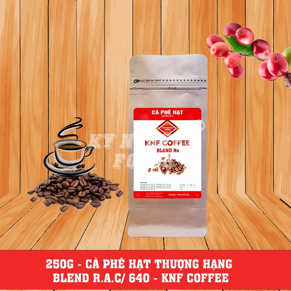 250G - CÀ PHÊ HẠT BLEND R.A.C/ 640 - KNF COFFEE