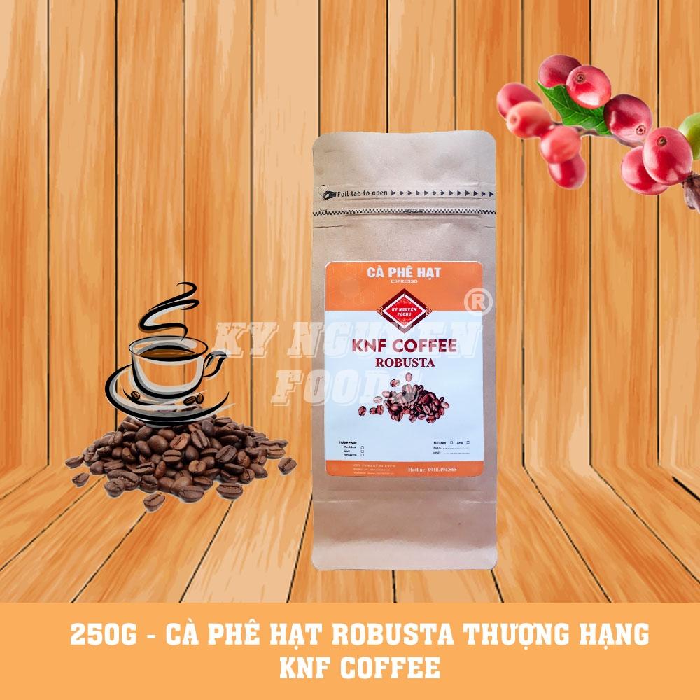 250G - CÀ PHÊ HẠT ROBUSTA THƯỢNG HẠNG - KNF COFFEE